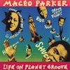 Maceo Parker/Life on Planet Groove【メイシオ・パーカー】