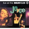Joyce/Live At The Mojo Club【ジョイス】